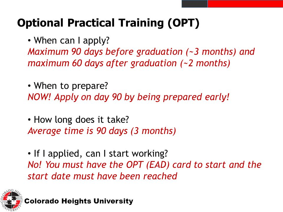 Colorado Heights University Optional Practical Training (OPT) When can I apply.