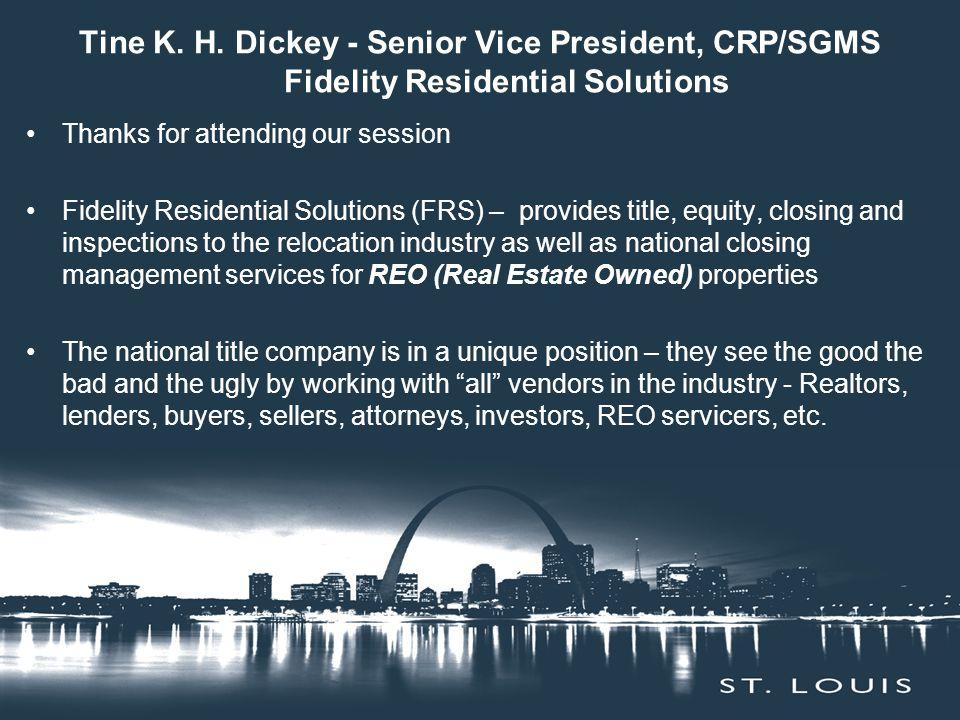 Tine K. H. Dickey - Senior Vice President, CRP/SGMS Fidelity Residential Solutions Thanks for attending our session Fidelity Residential Solutions (FR