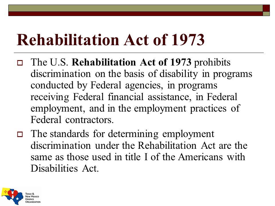 Rehabilitation Act of 1973  The U.S.
