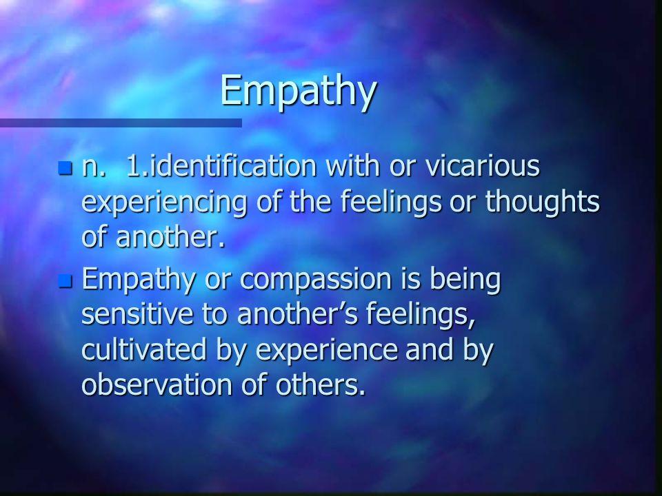 Empathy n n.