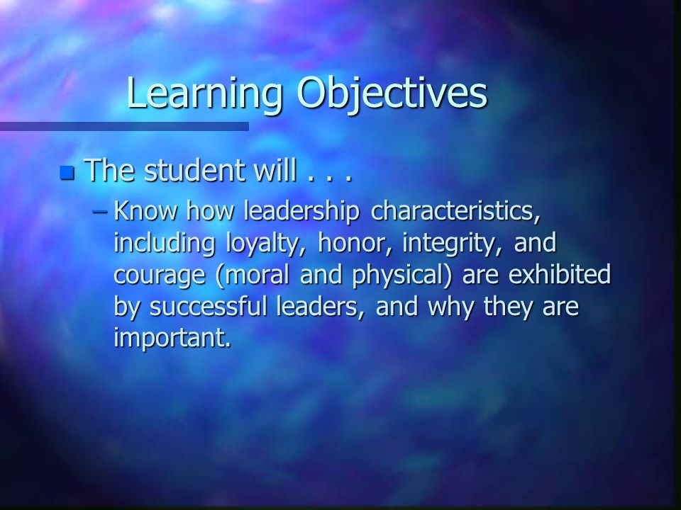 Leadership What are some characteristics of a leader?
