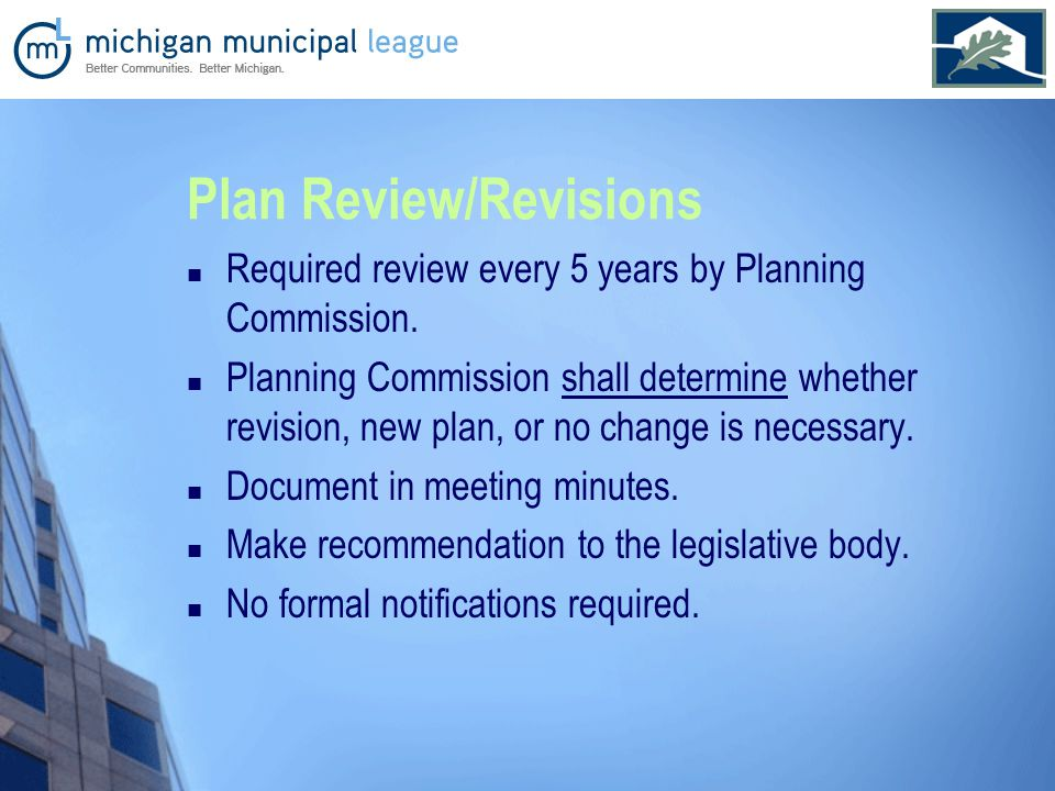 Plan Review/Revisions Required review every 5 years by Planning Commission.