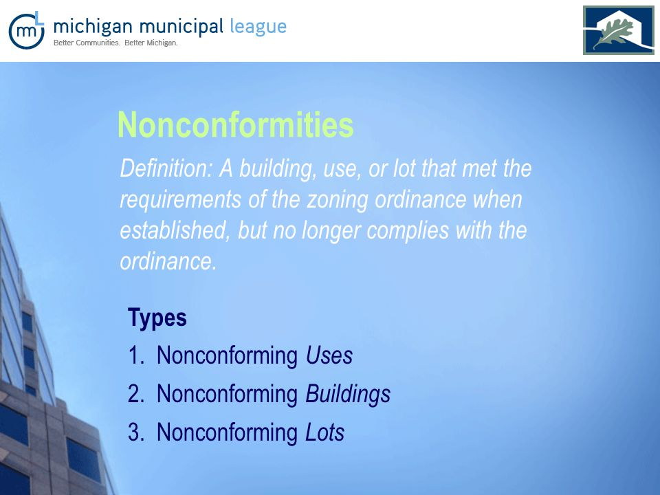 Types 1. Nonconforming Uses 2. Nonconforming Buildings 3.