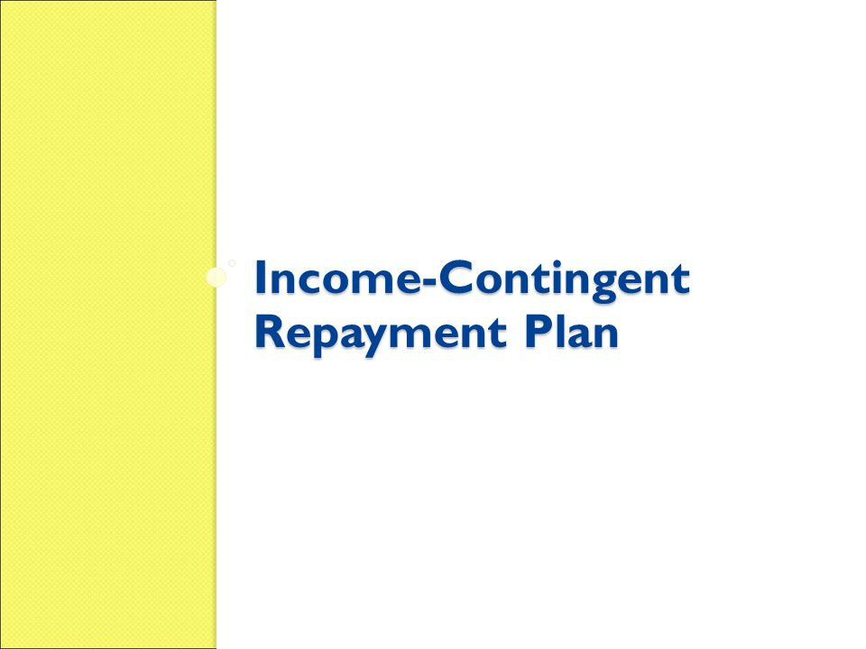 Income-Contingent Repayment Plan