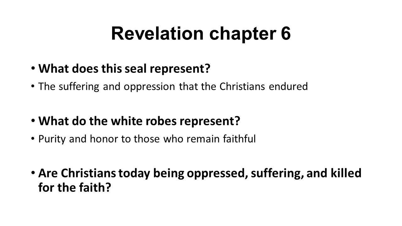 Revelation chapter 6 What does this seal represent.