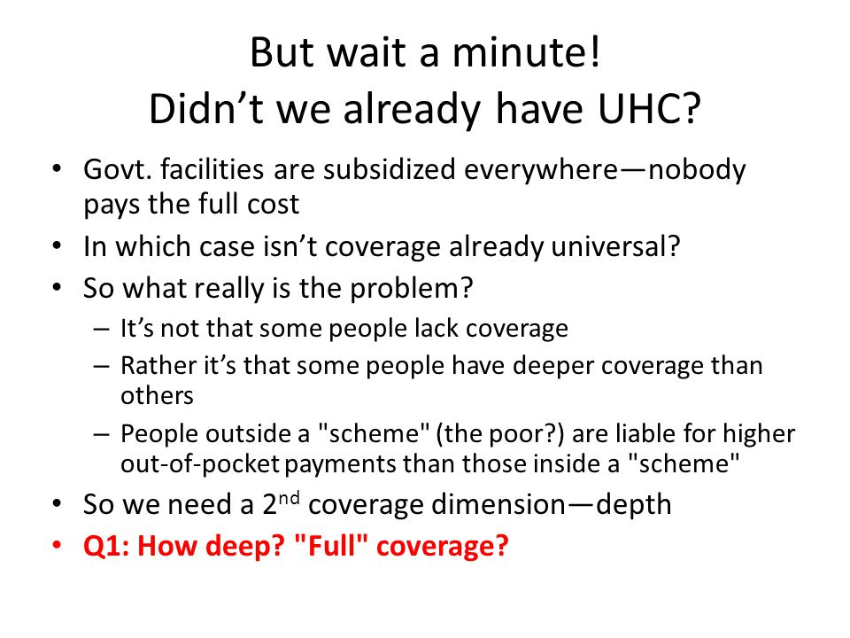 It's not just financial coverage What about the health benefits associated with expanding and deepening coverage.