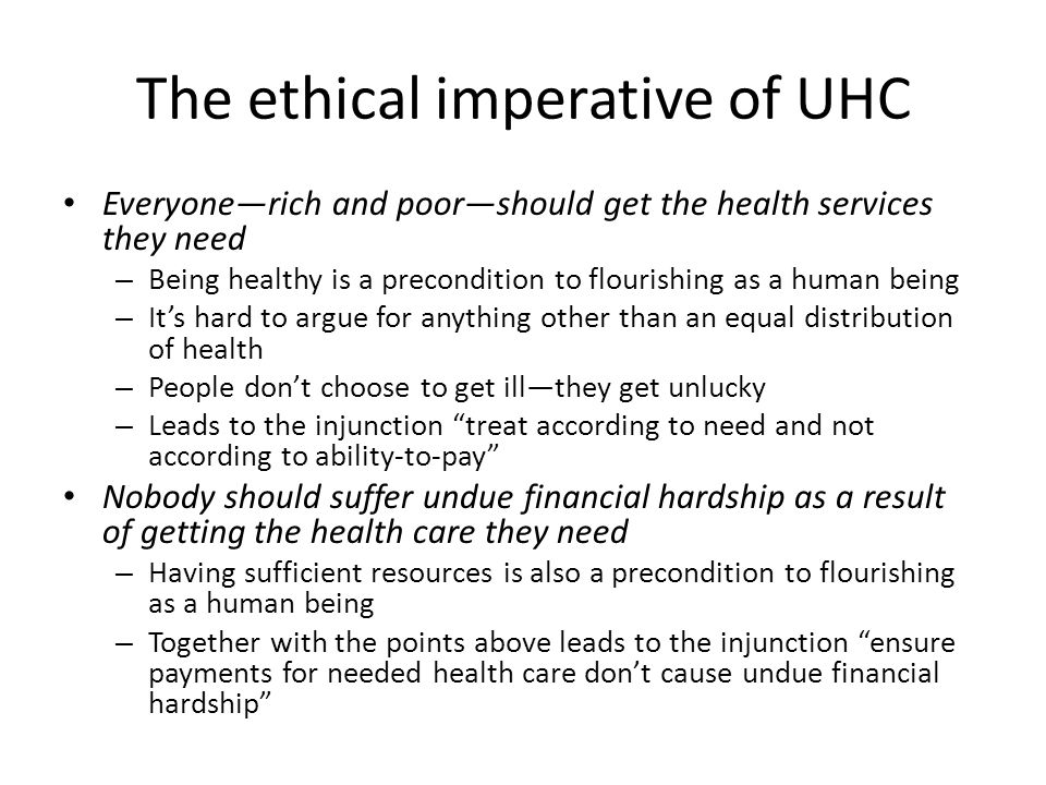 A practical and easily understood approach Everyone—rich and poor—should get the health services they need Agree on a set of tracer service needs that ought to be covered spanning (a) all types of health service (including curative care), and (b) all stages of the lifecycle.