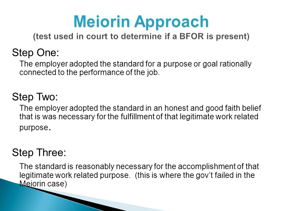 Step One: The employer adopted the standard for a purpose or goal rationally connected to the performance of the job.