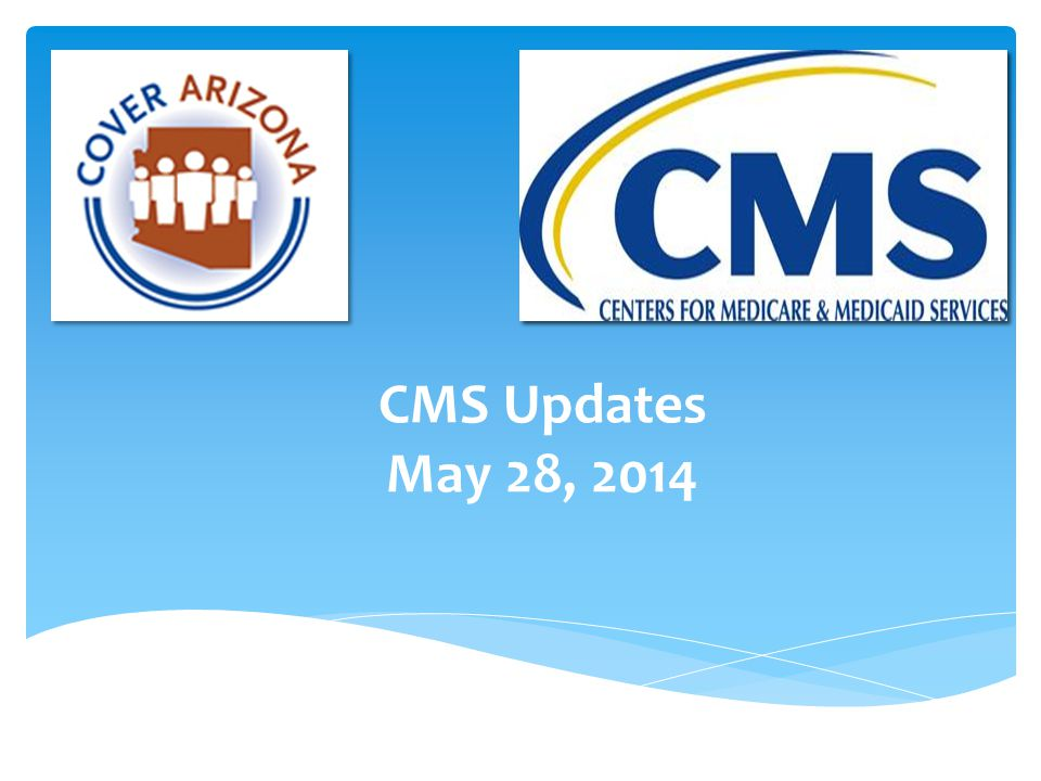 CMS Updates May 28, 2014