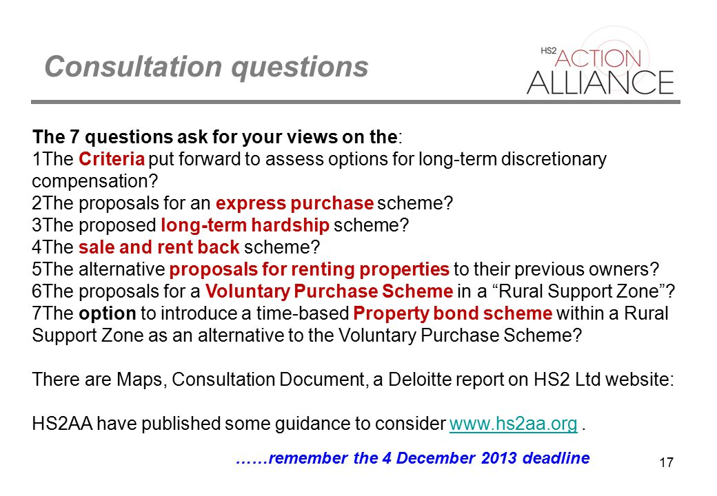 17 Consultation questions The 7 questions ask for your views on the: 1The Criteria put forward to assess options for long-term discretionary compensat