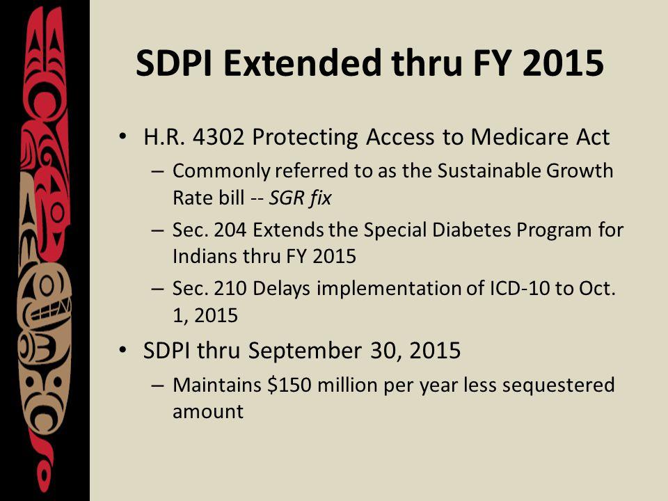 SDPI Extended thru FY 2015 H.R.