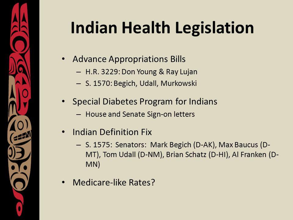 Indian Health Legislation Advance Appropriations Bills – H.R.