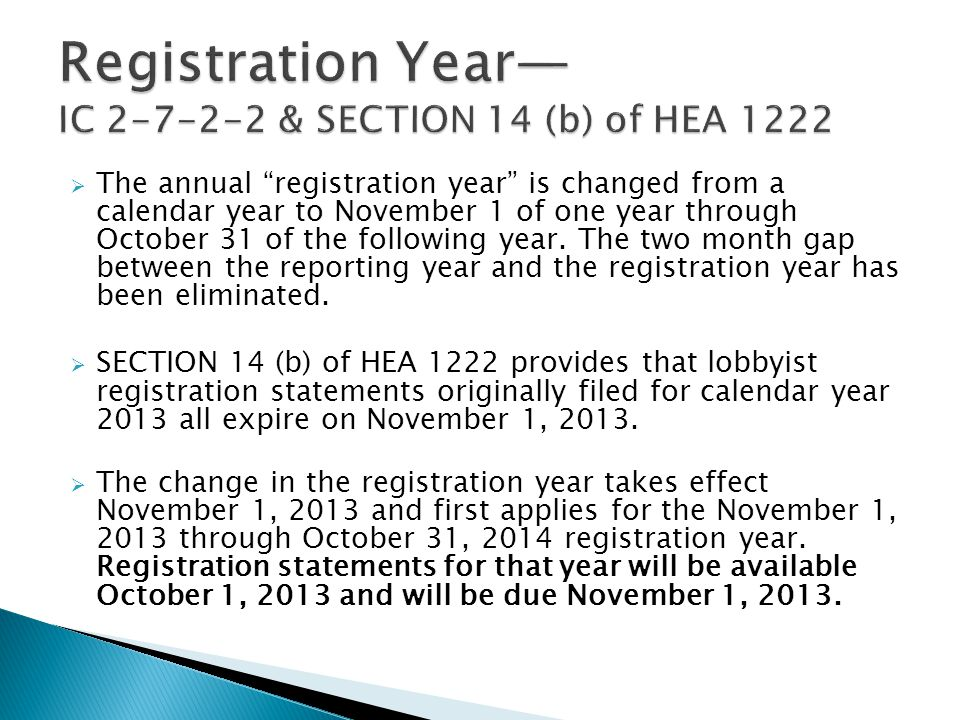  The annual registration year is changed from a calendar year to November 1 of one year through October 31 of the following year.