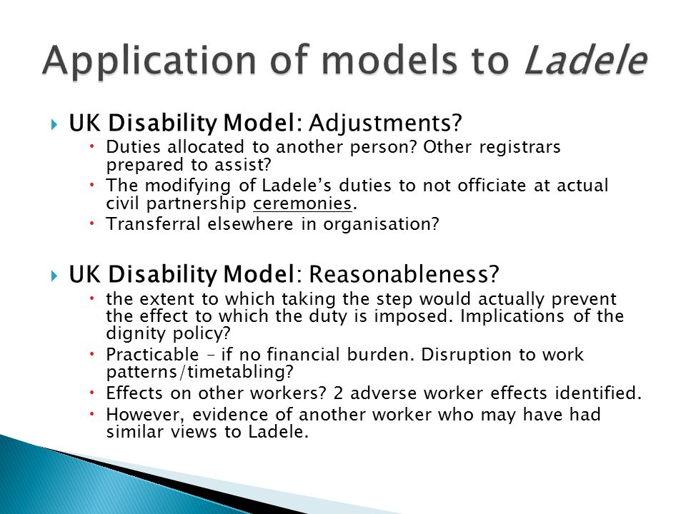  UK Disability Model: Adjustments.  Duties allocated to another person.