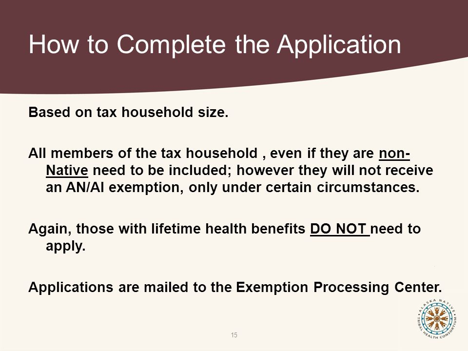 How to Complete the Application Based on tax household size.