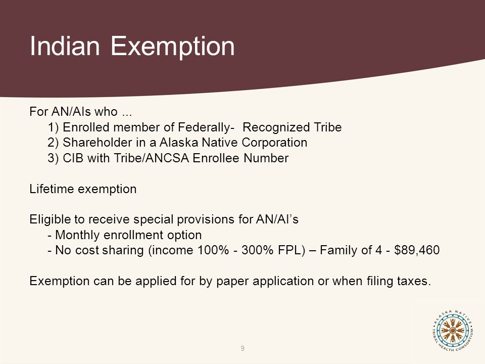 Indian Exemption 9 For AN/AIs who...