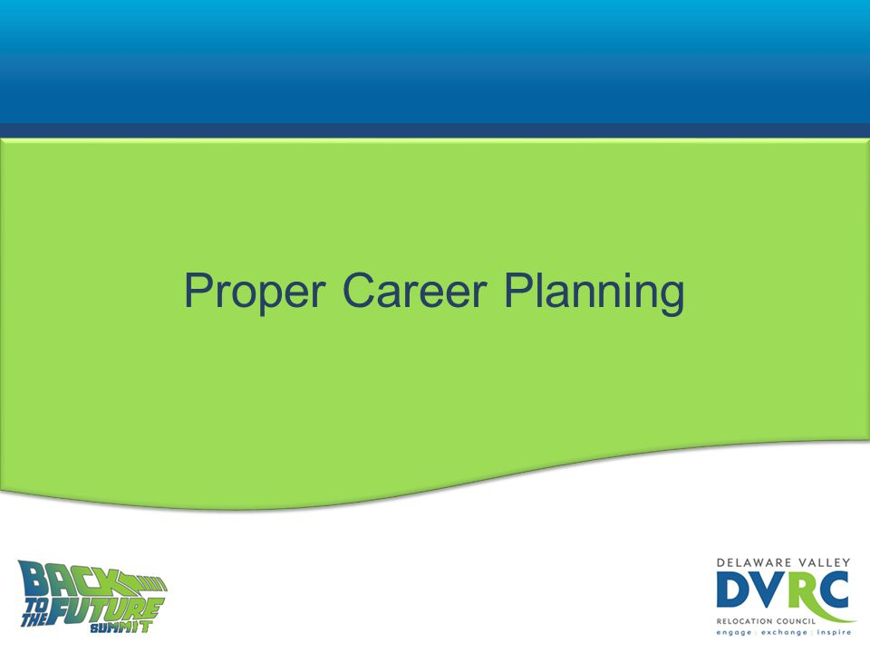 Proper Career Planning