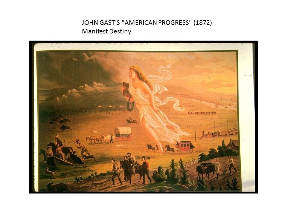 JOHN GAST S AMERICAN PROGRESS (1872) Manifest Destiny