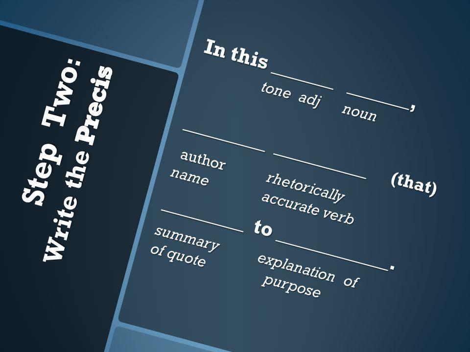 In this ______ ______, tone adj noun _________________ (that) authorrhetorically name accurate verb authorrhetorically name accurate verb ________ to ___________.