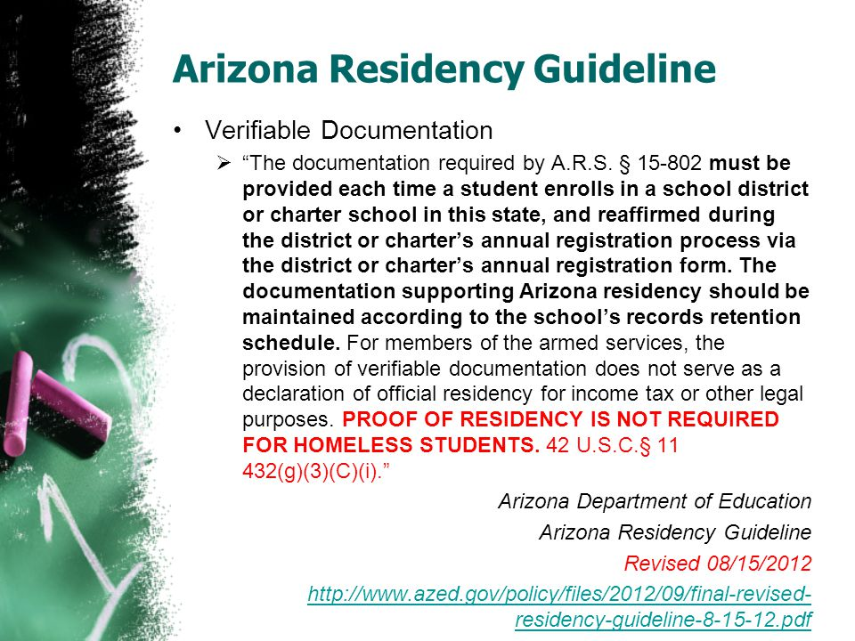 Arizona Residency Guideline Verifiable Documentation  The documentation required by A.R.S.
