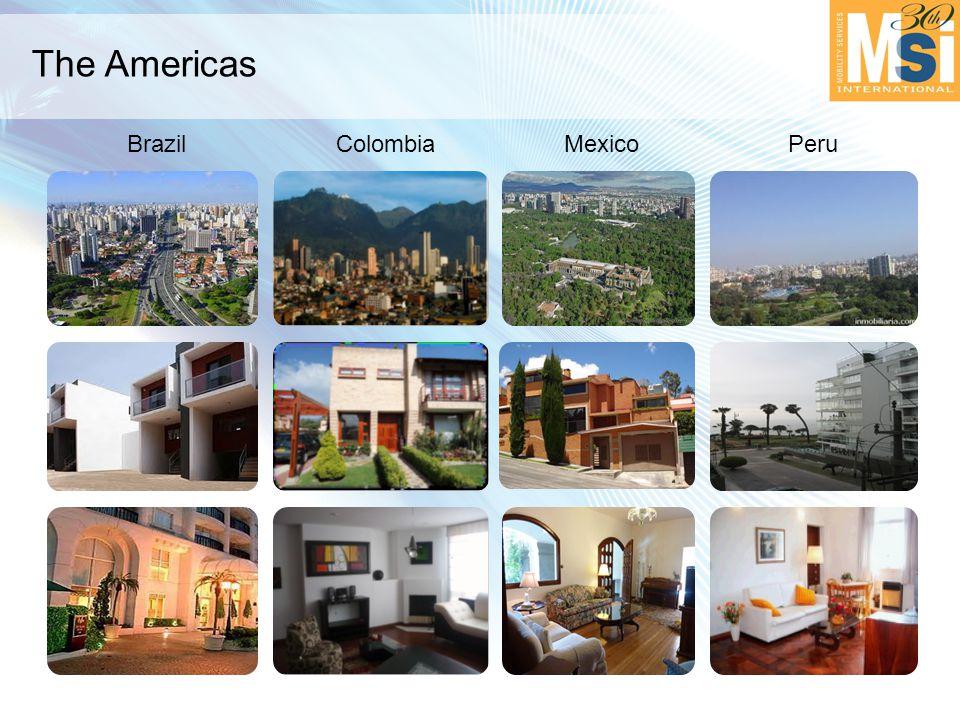The Americas BrazilColombiaMexicoPeru