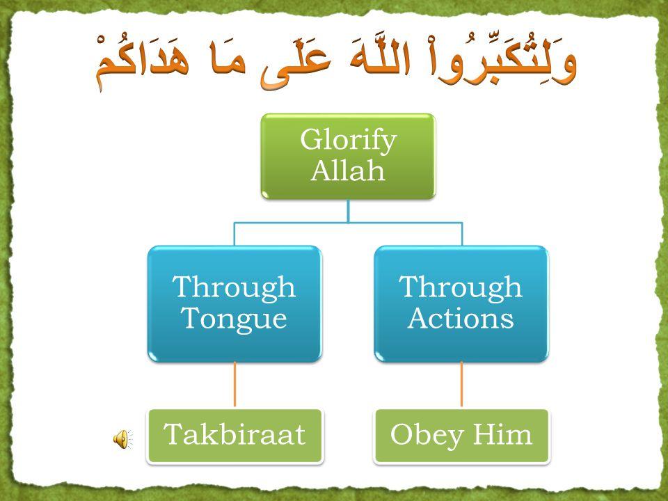 Eid Takbiraat Glorify Allah Through Tongue Takbiraat Through Actions Obey Him