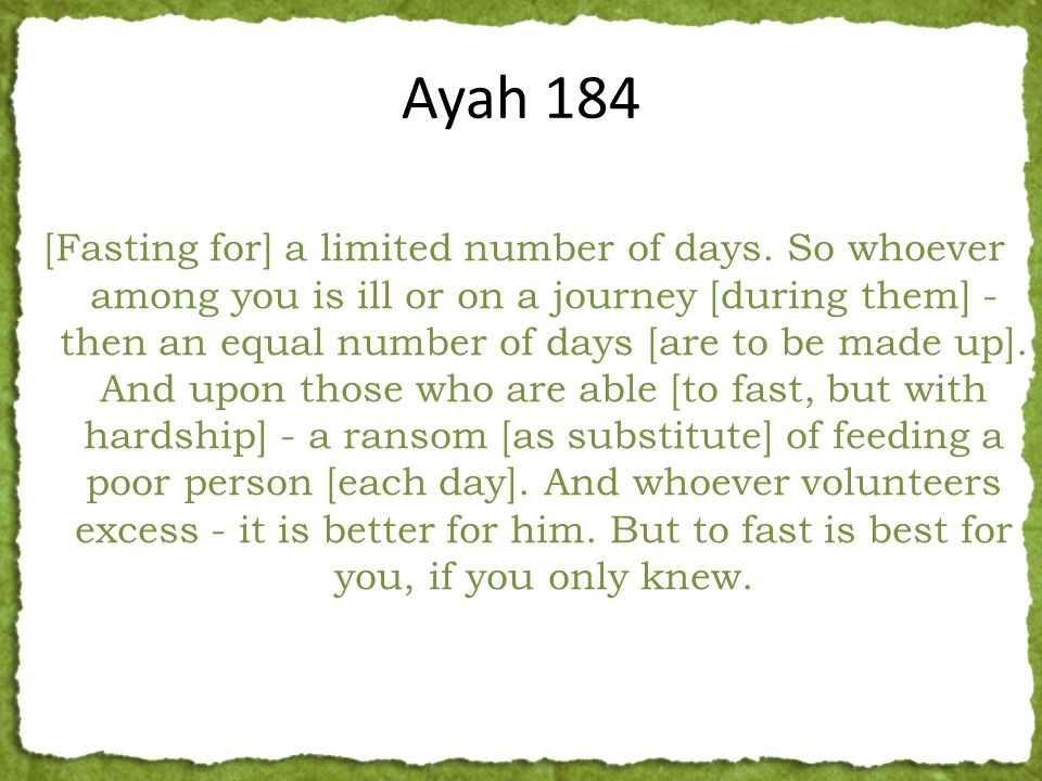 [Fasting for] a limited number of days.