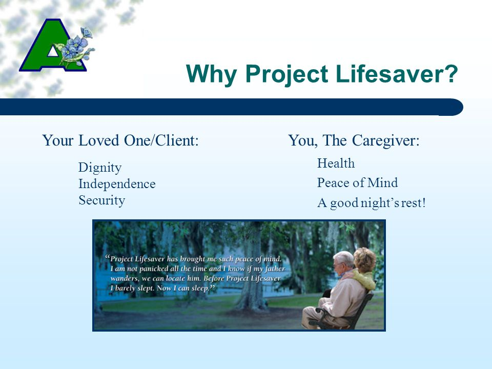 Why Project Lifesaver.