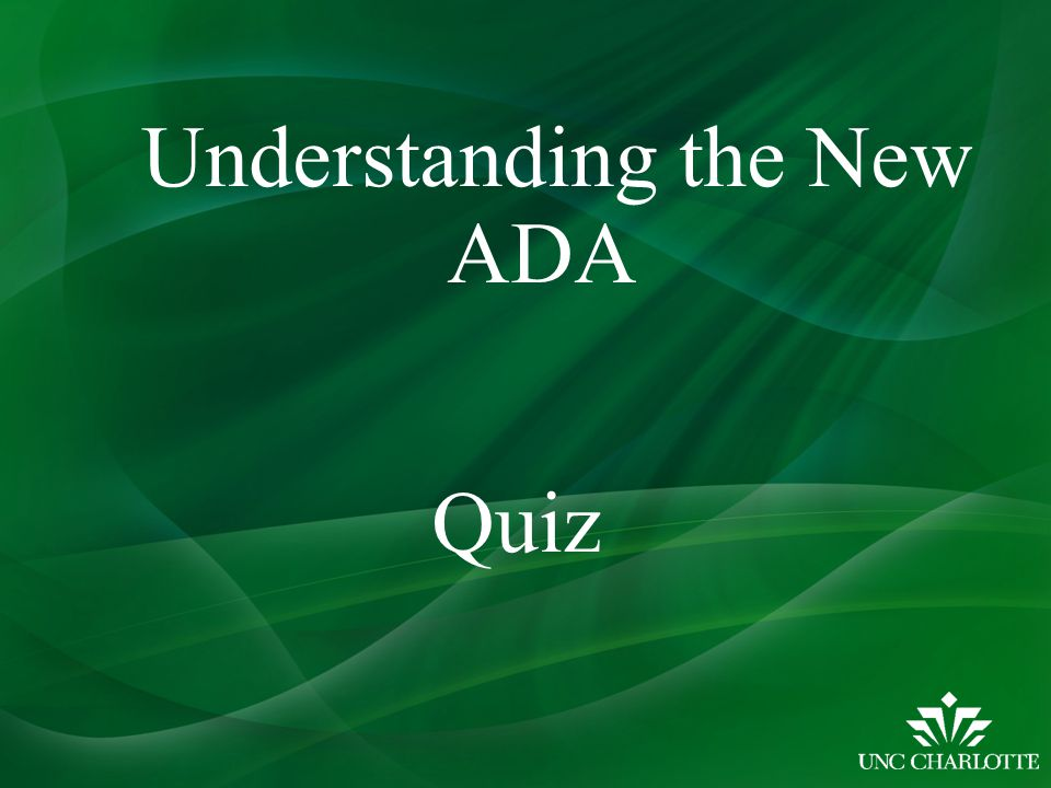 Understanding the New ADA Quiz