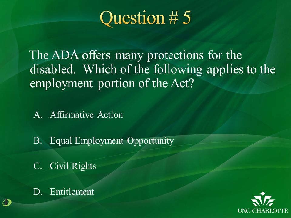 The ADA offers many protections for the disabled.