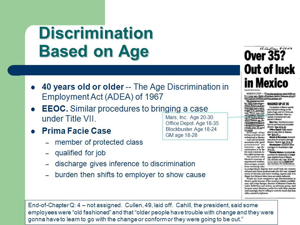 Discrimination Based on Age 40 years old or older -- The Age Discrimination in Employment Act (ADEA) of 1967 EEOC.