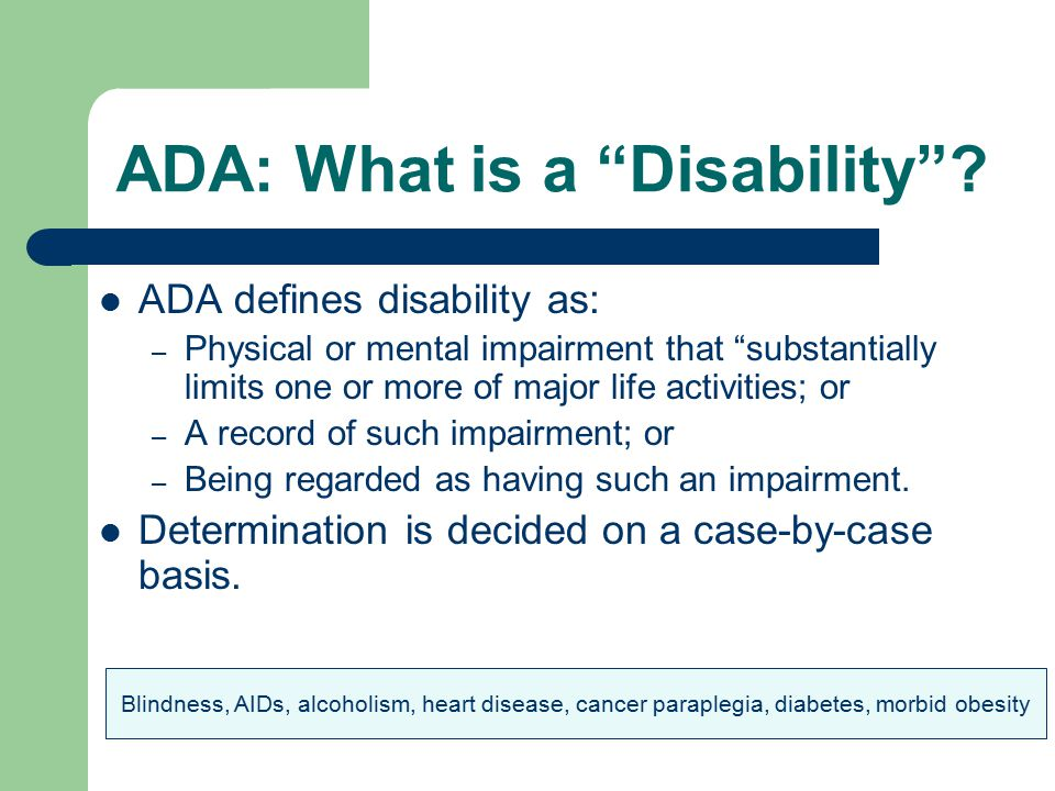ADA: What is a Disability .