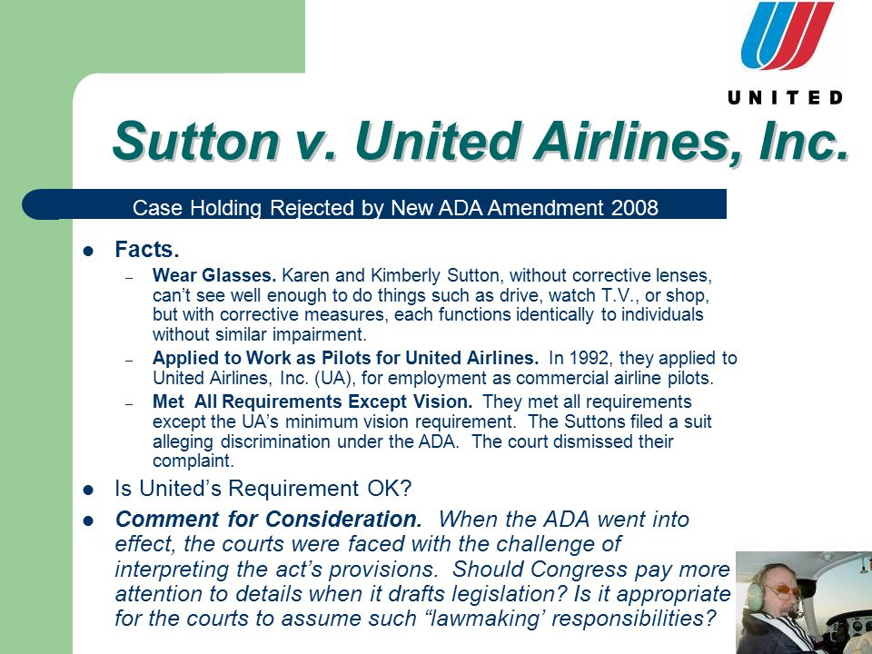 Sutton v. United Airlines, Inc. Facts. – Wear Glasses.