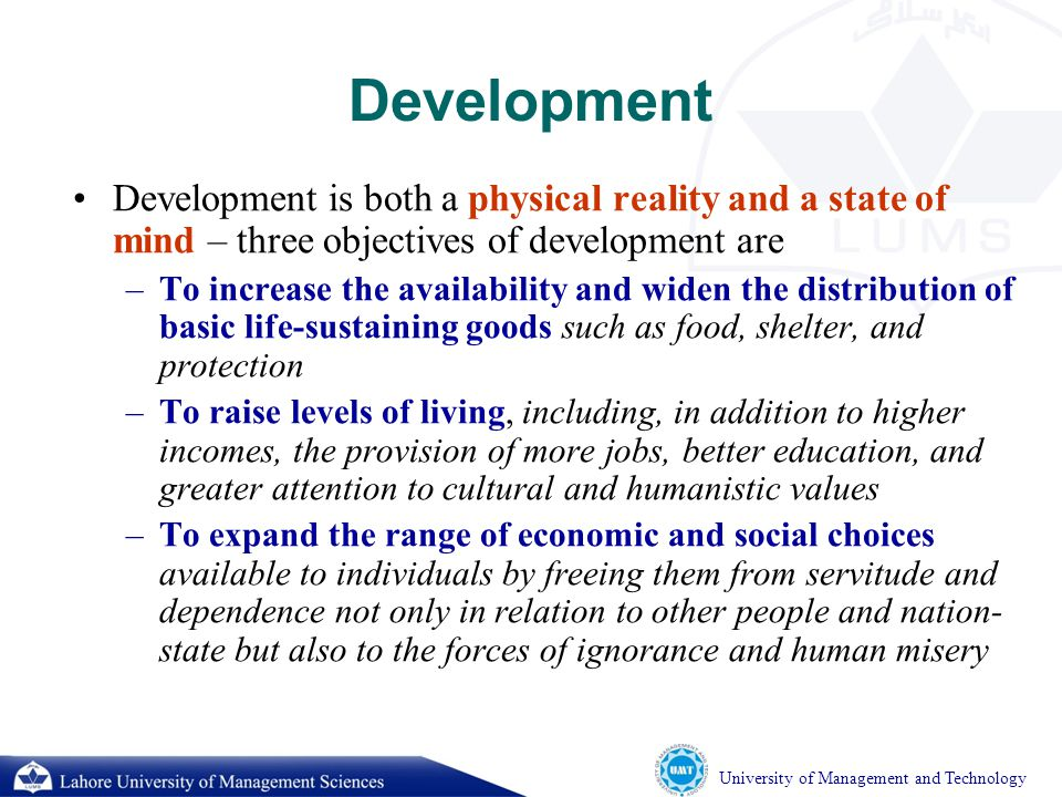 University of Management and Technology POVERTY Is pronounced deprivation in human well-being/development, and comprises many dimensions.