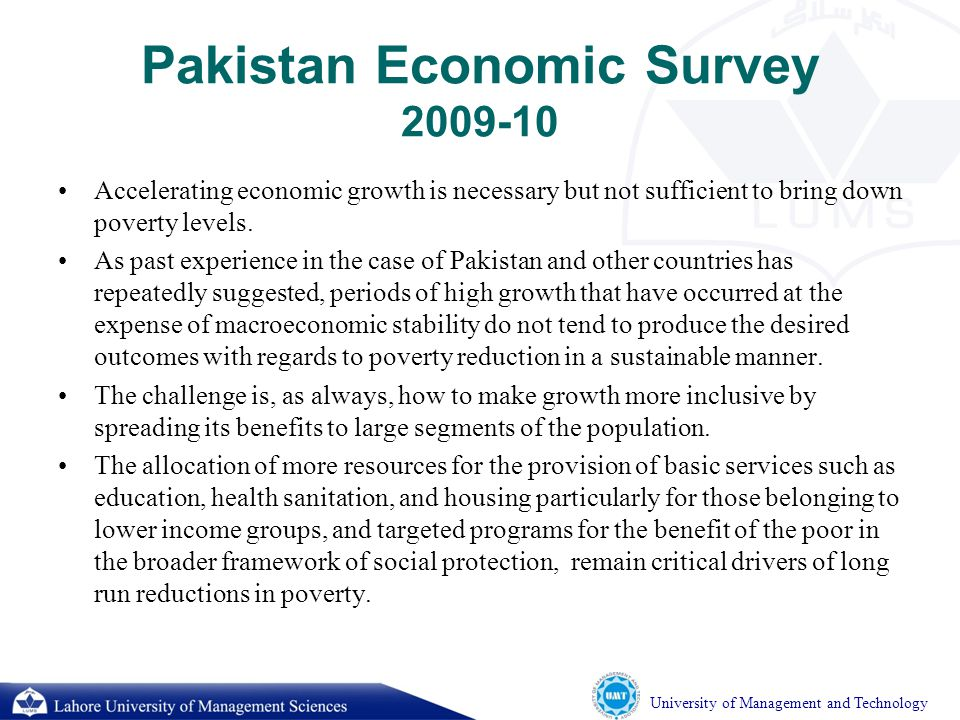 University of Management and Technology Income Inequality Income distribution in Pakistan has worsened during the period 1988-2010.