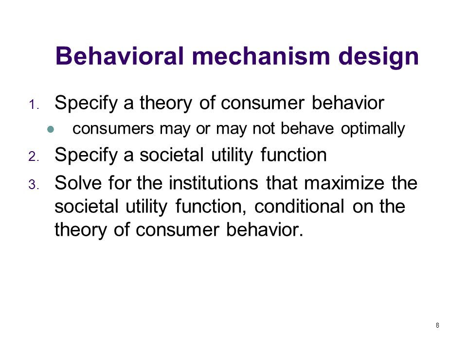 8 Behavioral mechanism design 1.