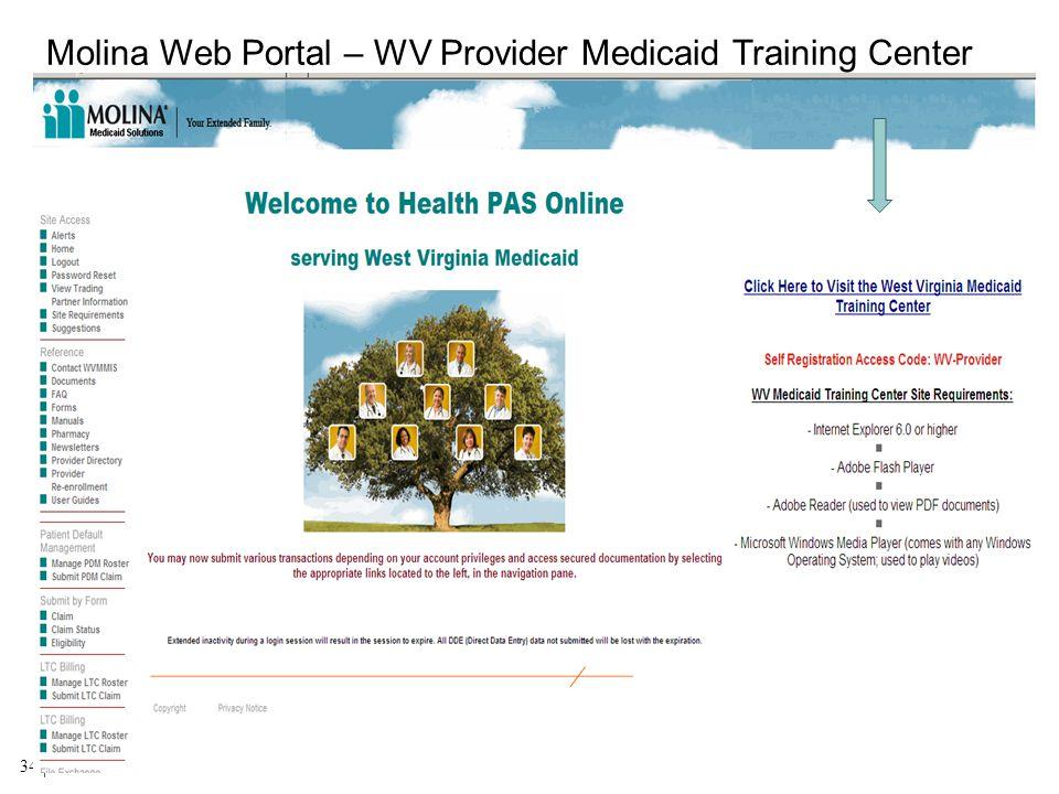 BMS/Molina 2012 Provider Workshops 34 Molina Web Portal – WV Provider Medicaid Training Center