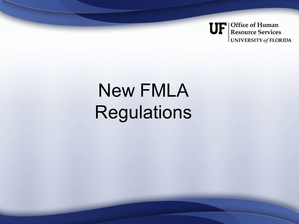 New FMLA Regulations