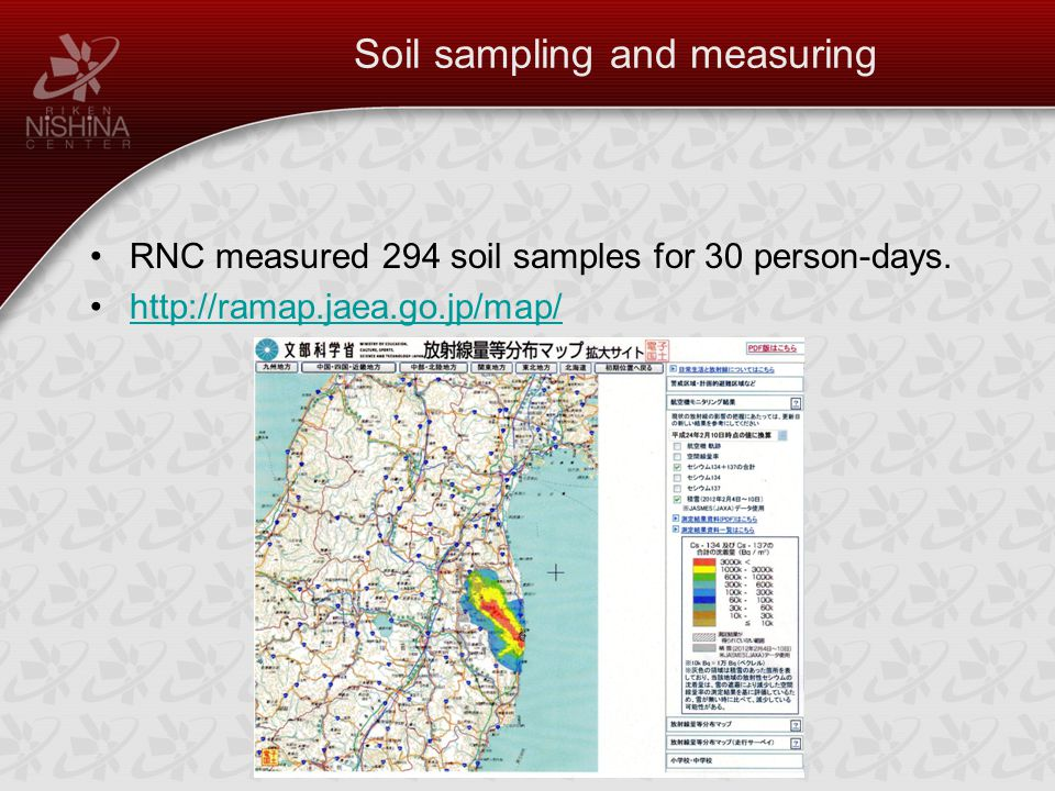 Soil sampling and measuring RNC measured 294 soil samples for 30 person-days.