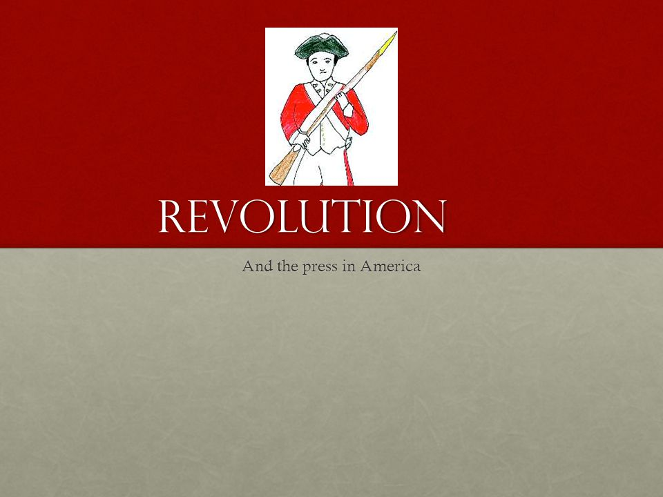 Revolution And the press in America