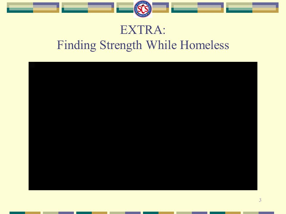 EXTRA: Finding Strength While Homeless 3