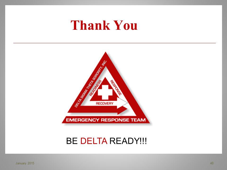 Thank You BE DELTA READY!!! 40January 2015