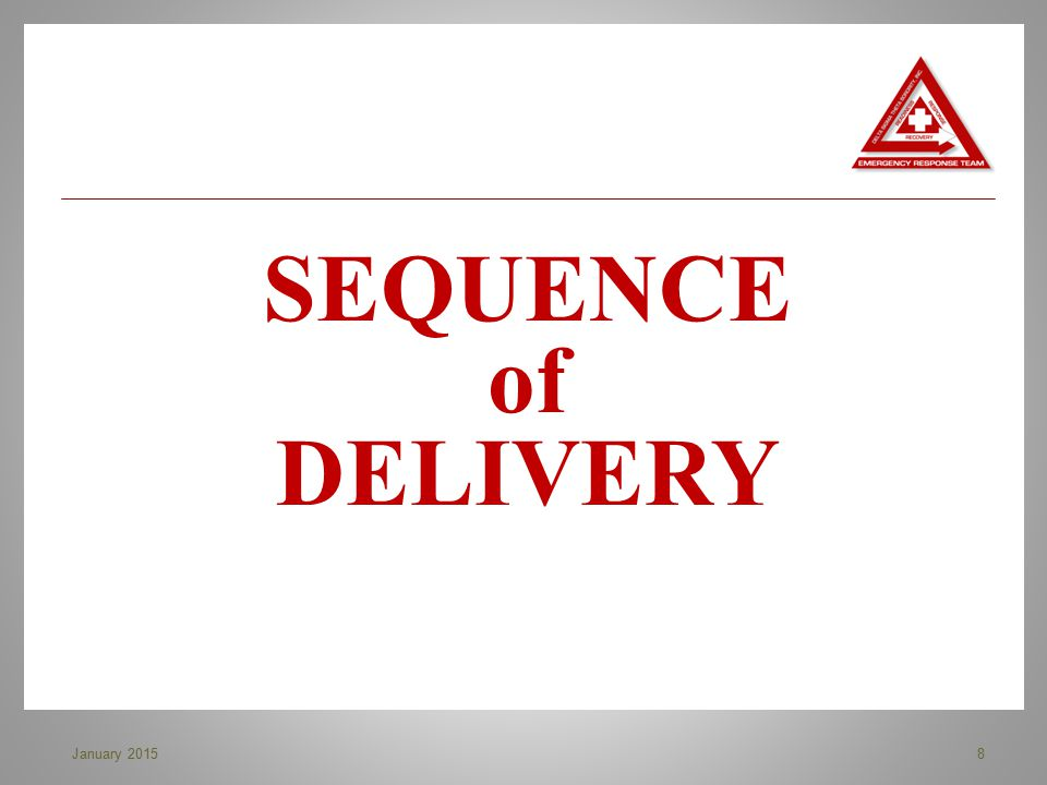 SEQUENCE of DELIVERY 8January 2015