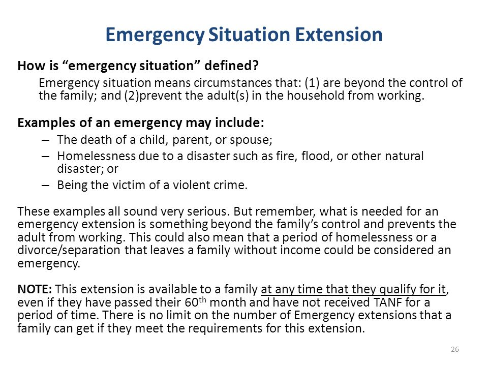 Emergency Situation Extension How is emergency situation defined.