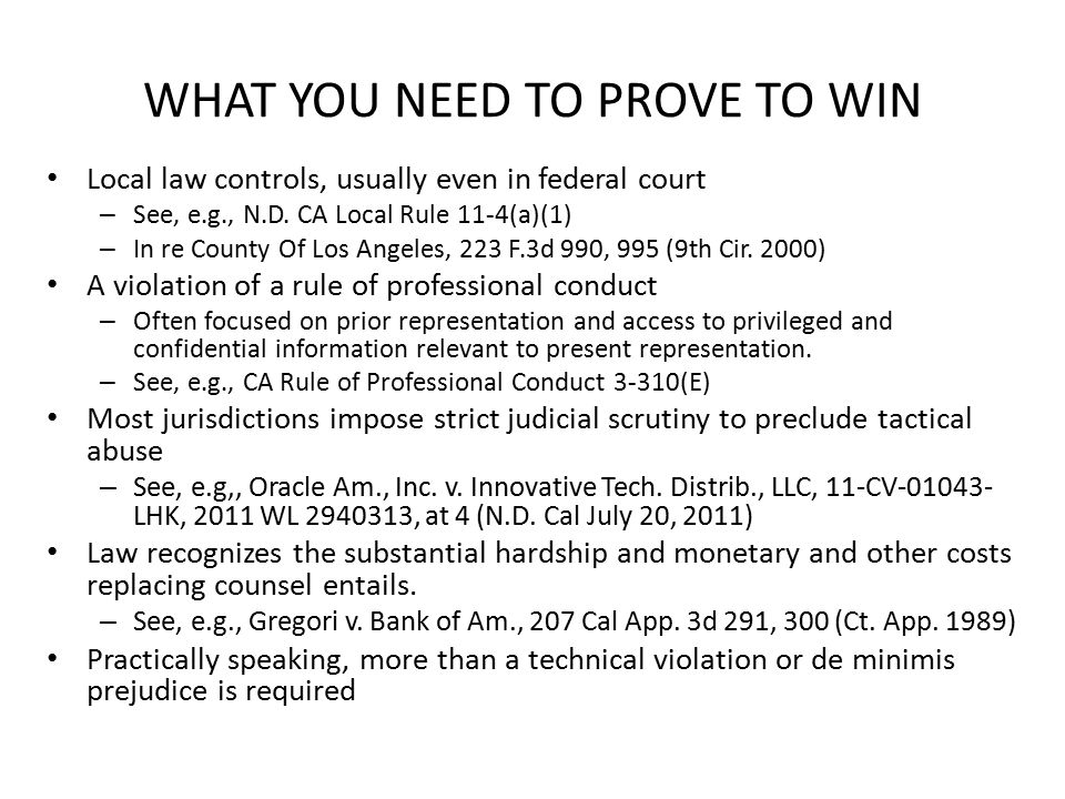 WHAT YOU NEED TO PROVE TO WIN Local law controls, usually even in federal court – See, e.g., N.D.