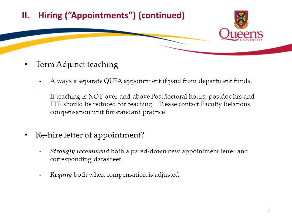 Term Adjunct teaching -Always a separate QUFA appointment if paid from department funds. -If teaching is NOT over-and-above Postdoctoral hours, postdo