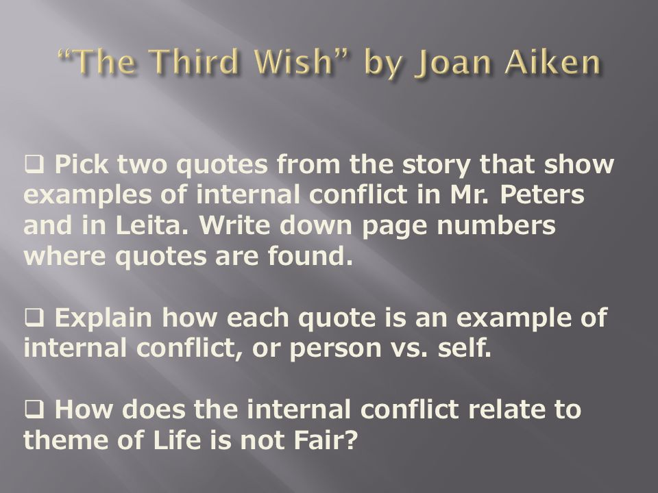  Pick two quotes from the story that show examples of internal conflict in Mr.