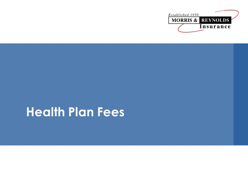 Health Plan Fees