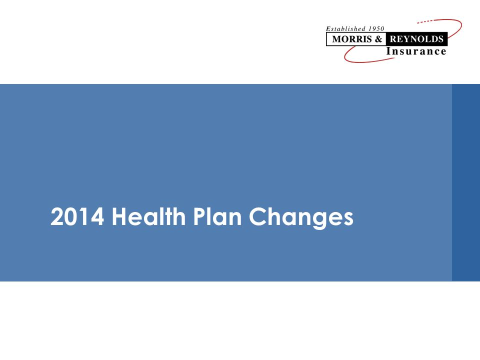 2014 Health Plan Changes