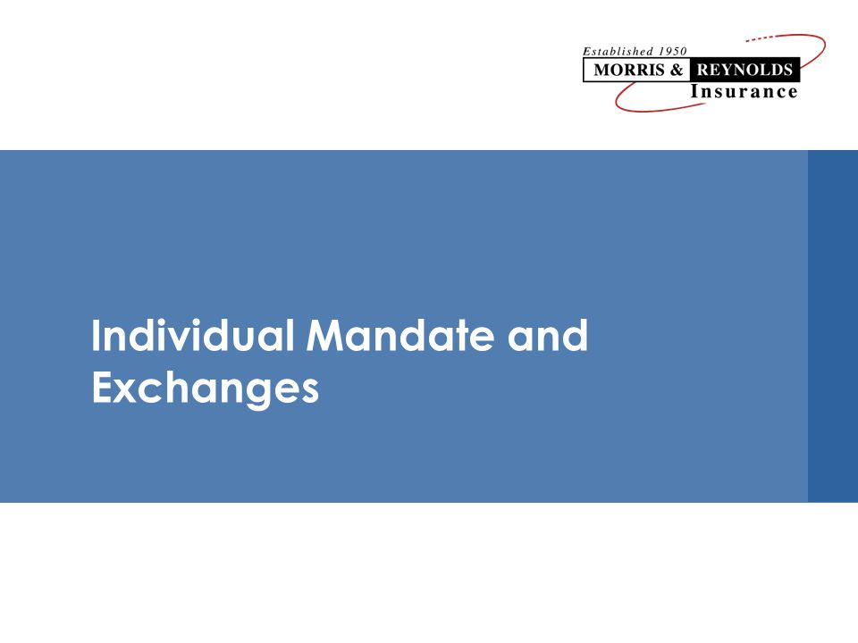 Individual Mandate and Exchanges